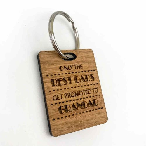Solid Oak 'Only the best Dads get promoted to Grandad' Keyring | Unique Gifts | Solid Oak Designs